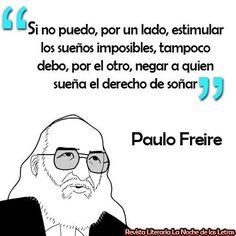 Paulo Freire Y Sus Mejores 20 Frases Sobre El Acto De Educar